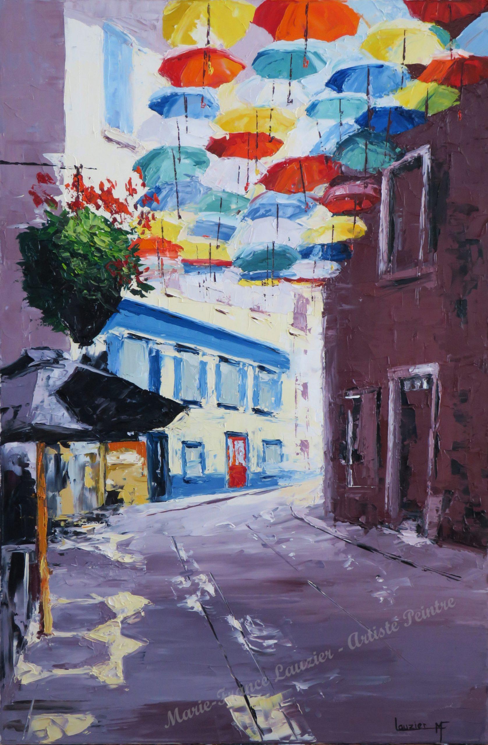 """Pluie d'arcs-en-ciel Huile sur toile 30""""x20"""" Marie-France Lauzier - Suspension de parapluies colorés au dessus d'une rue de Québec"""